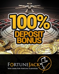 100% Deposit Bonus from FortuneJack
